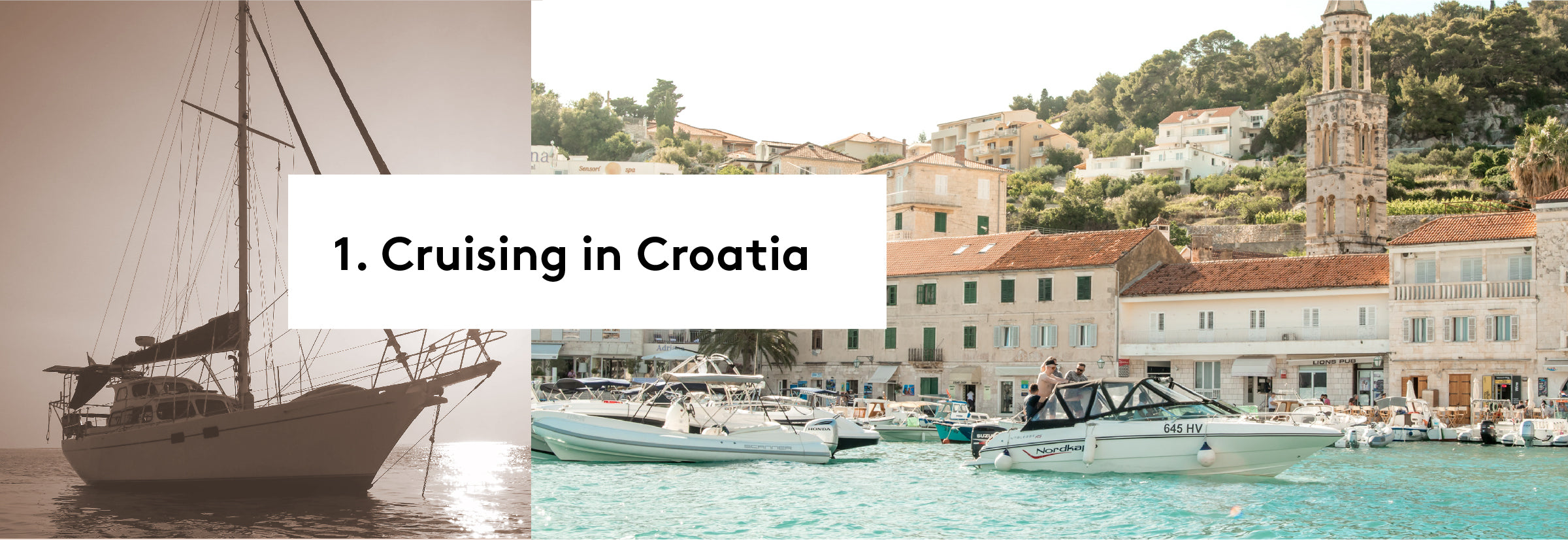 1. Cruising in Croatia