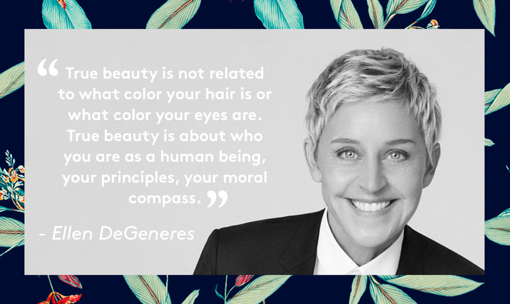 True beauty is not related to what color your hair is or what color your eyes are. True beauty is about who you are as a human being, your principles, your moral compass.