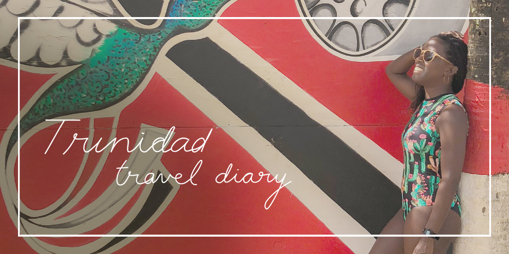 Travel Diary: Trinidad