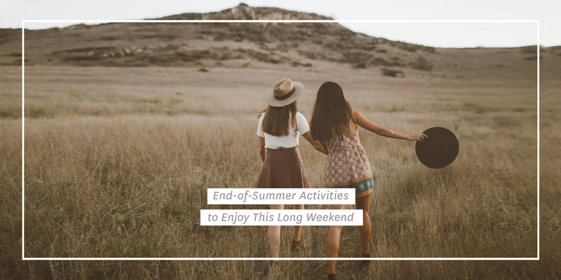 End-of-Summer Activities to Enjoy This Long Weekend