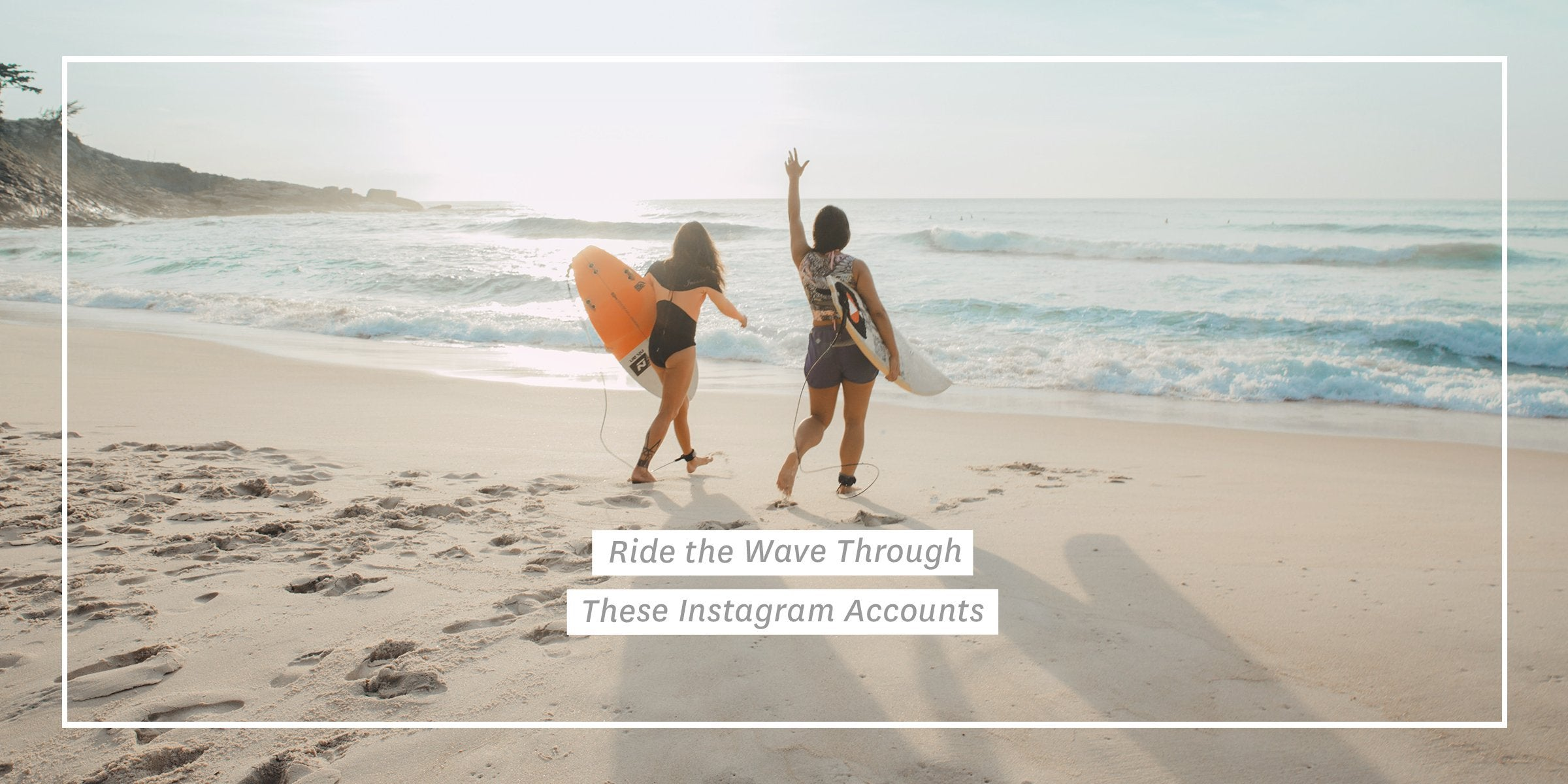 Ride the Wave Through These Instagram Accounts