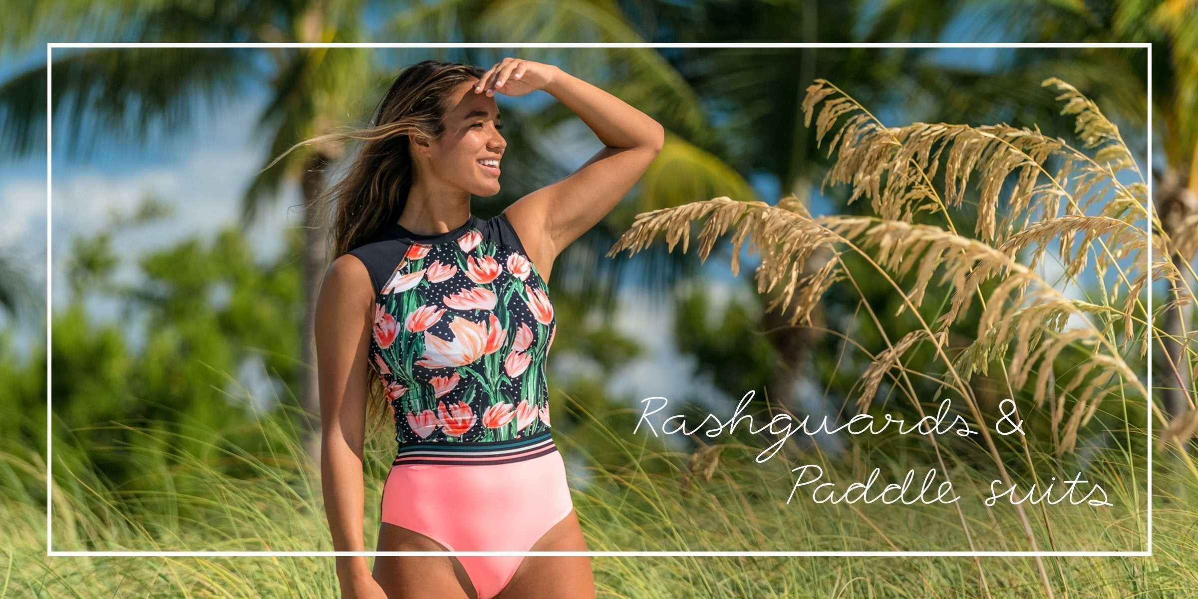 Discover: RASHGUARDS & PADDLE SUITS