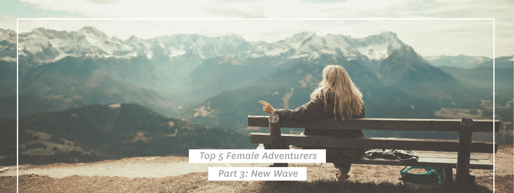 Top 5 Female Adventurers - Part 3: New Wave