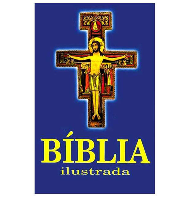 A Bíblia Sagrada Em Português - Ilustrada The Holy Bible in Portuguese - Illustrated