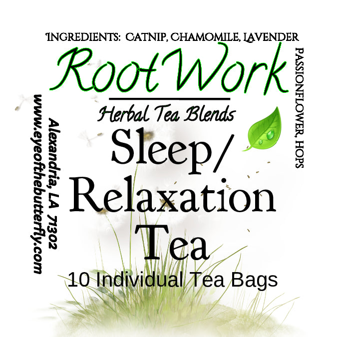 Root Work - Sleep/Relaxation - Herbal Tea