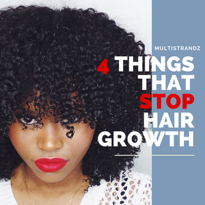4 Things That Stop Hair Growth