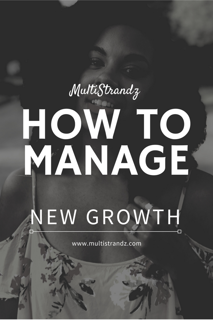 Tips on How To Manage New Growth