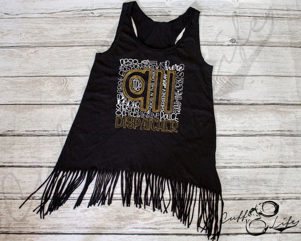 911 Dispatcher - Fringe Tank