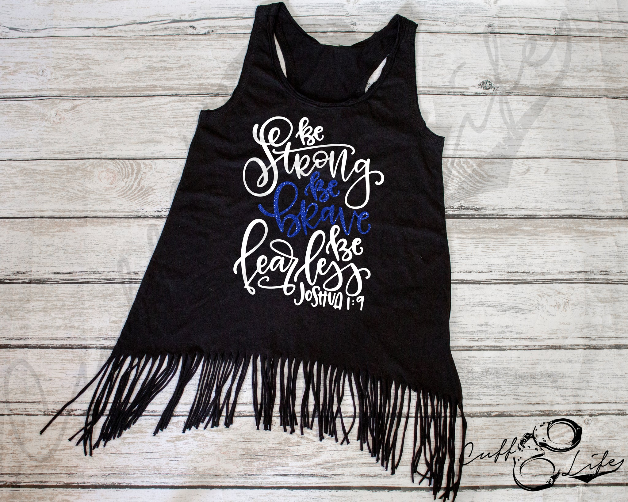 Be Strong Be Brave Be Fearless TBL - Fringe Tank