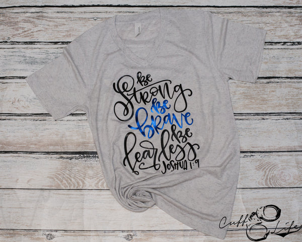 Be Strong Be Brave Be Fearless - Joshua 1:9 - Boyfriend Fit V-Neck Tee