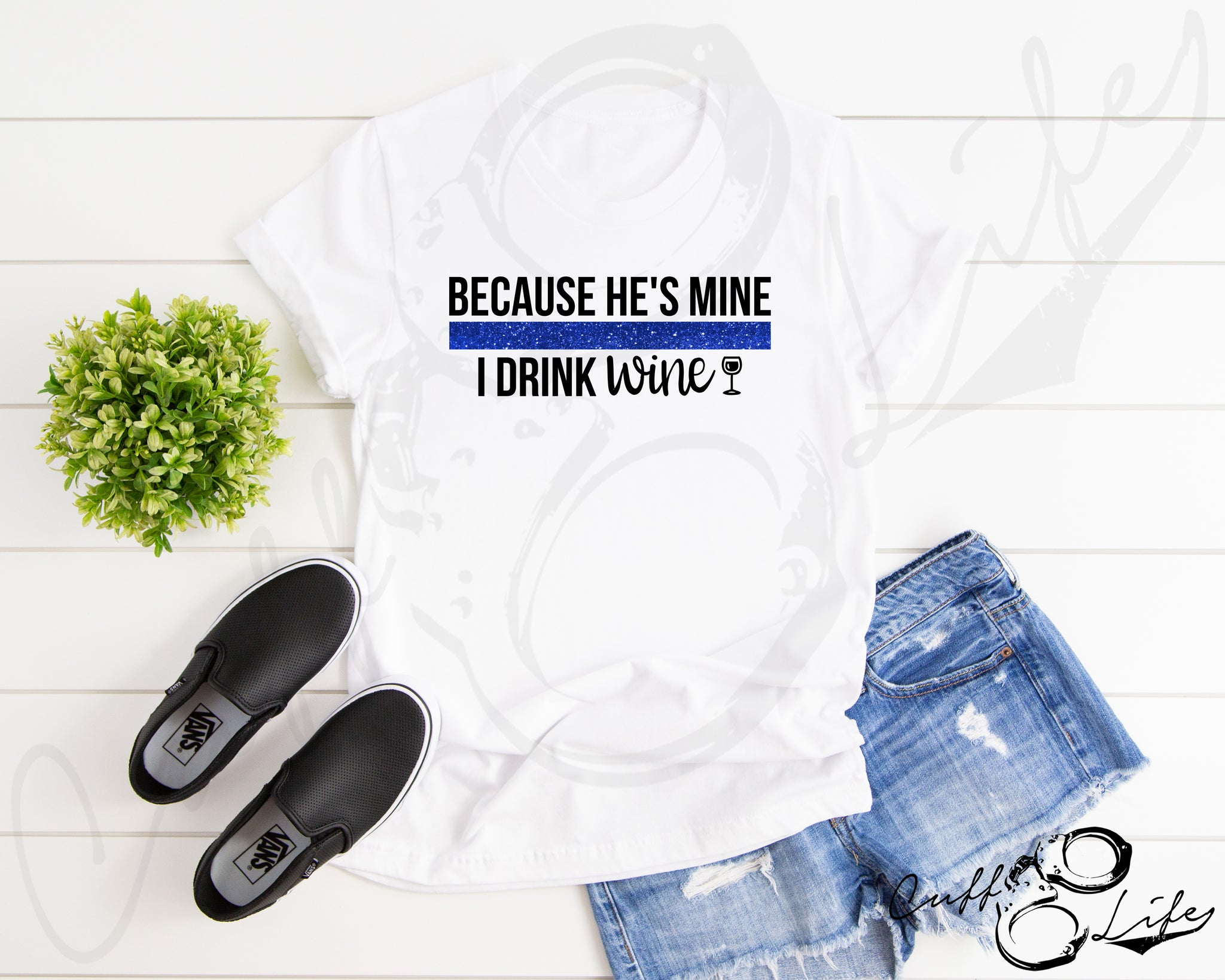 Because He's Mine I Drink Wine  © - Unisex T-Shirt