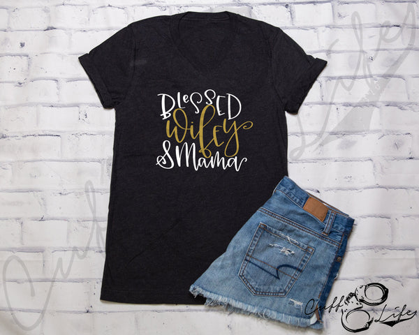 Blessed Wifey & Mama TGL - Boyfriend Fit V-Neck Tee