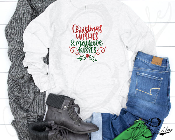 Christmas Wishes & Mistletoe Kisses - Long Sleeve Tee