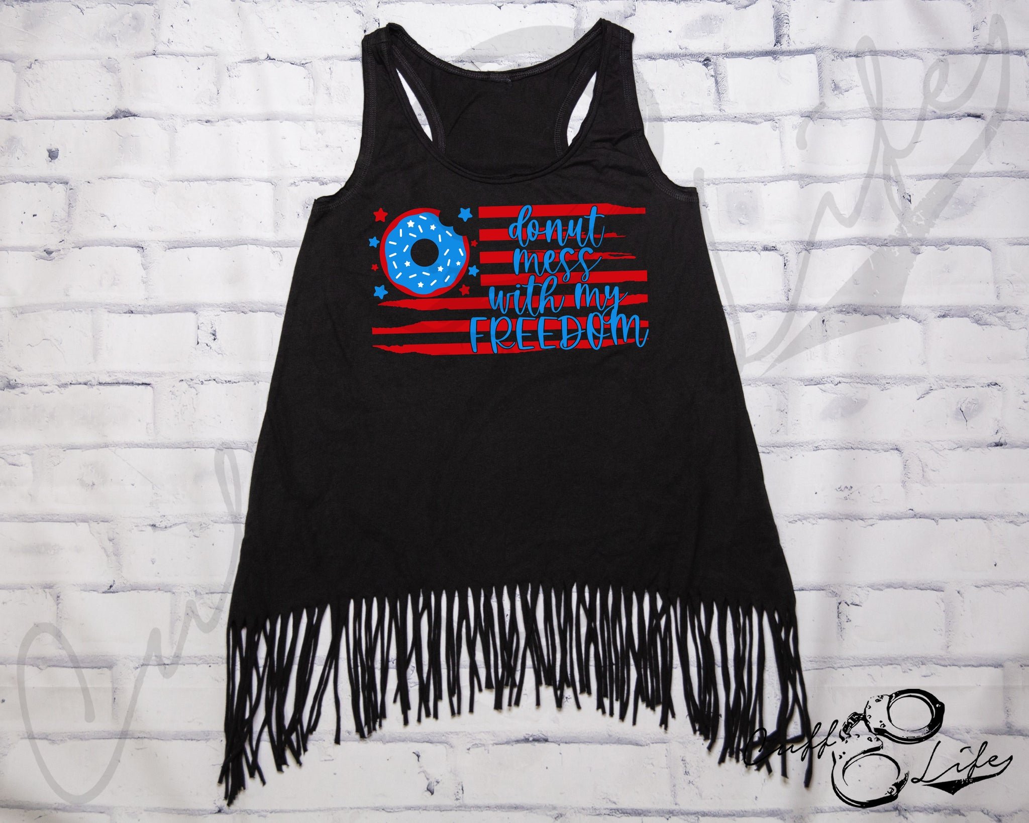 Donut Mess With My Freedom - Fringe Tank