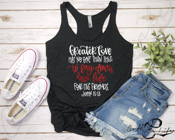Greater Love Has No One Than This TRL - Racerback Tank