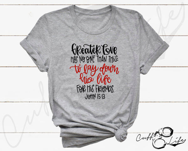 Greater Love Has No One Than This TRL  - Unisex T-Shirt