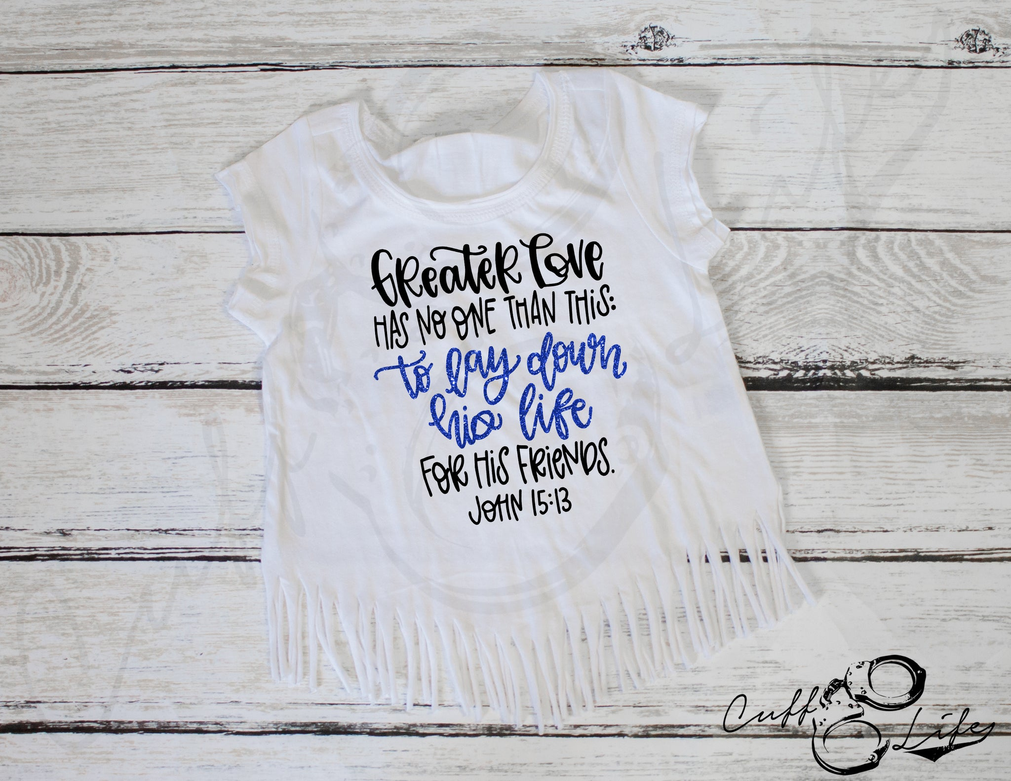 Greater Love Has No One Than This TBL - Fringe Tee
