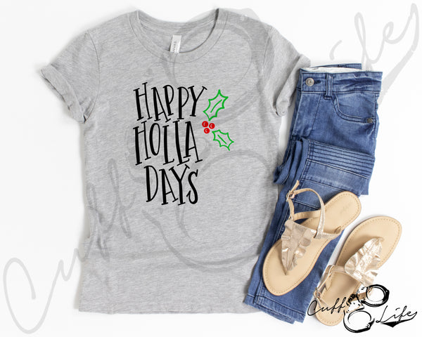 Happy Holla Days - Toddler/Youth T-Shirt