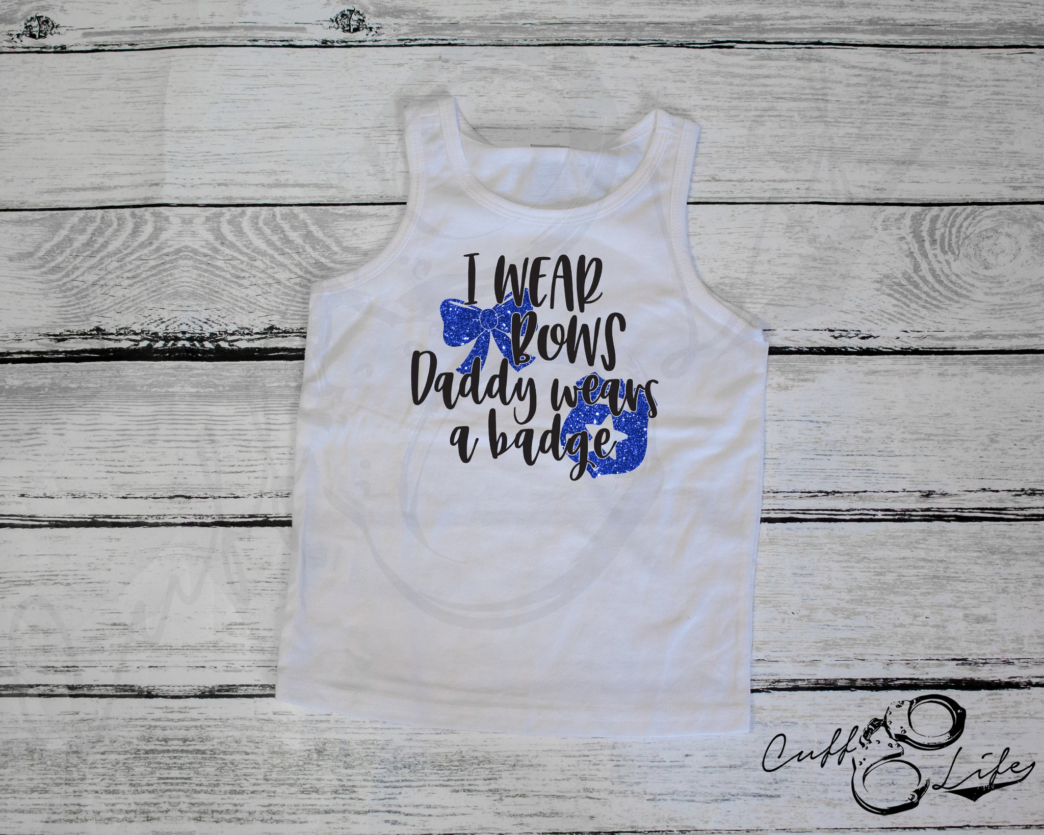 I Wear Bows Daddy Wears a Badge - Tank Top