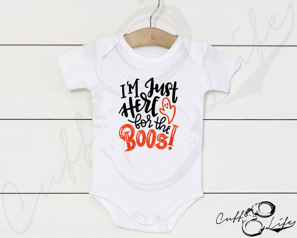 I'm Just Here for the Boos - Infant Bodysuit