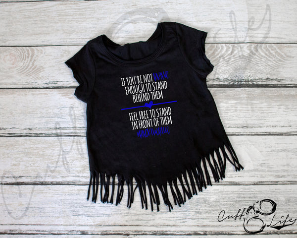 If You're Not Brave Enough - Fringe Tee