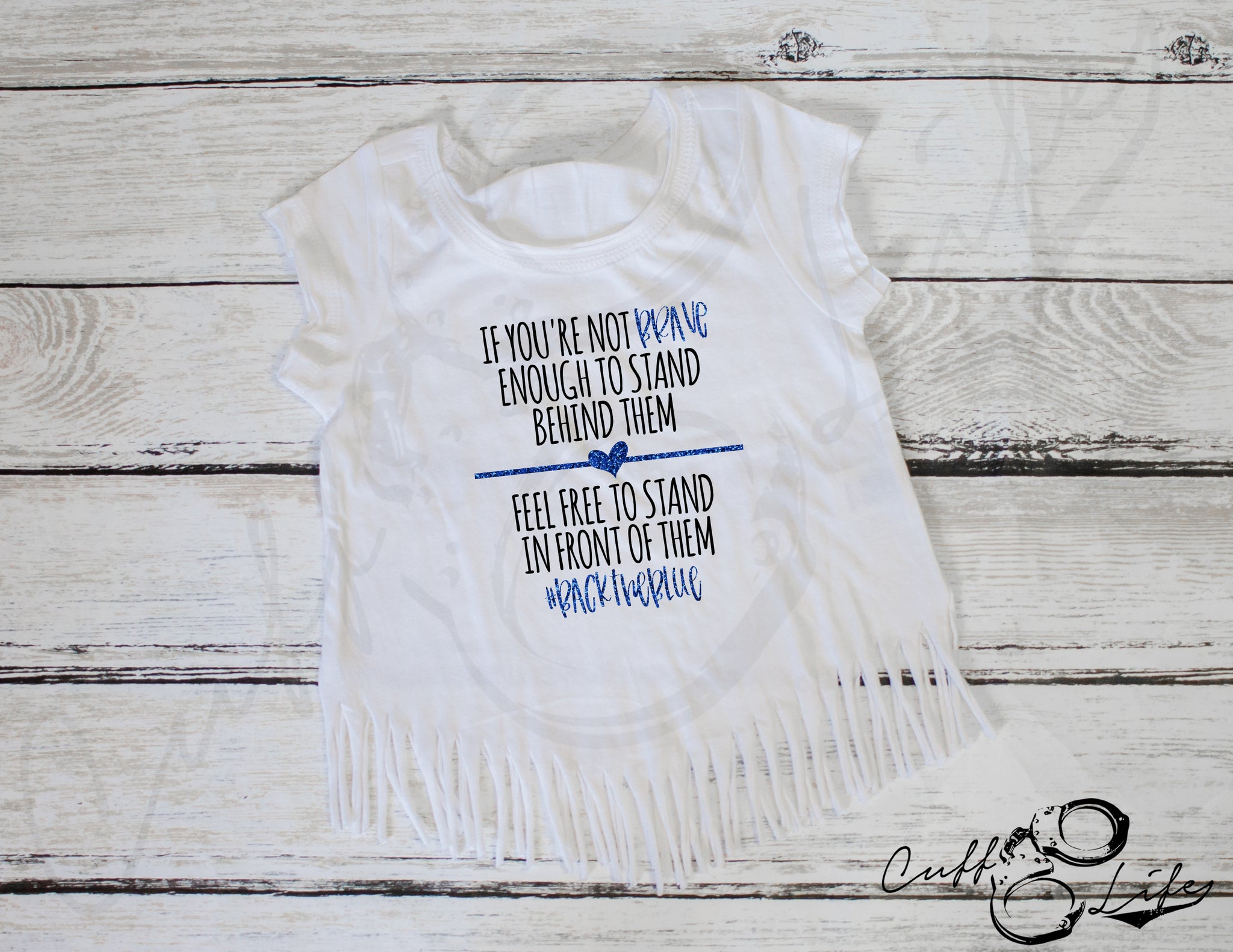 If You're Not Brave Enough © - Fringe Tee