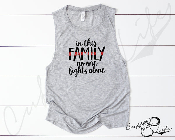 In This Family No One Fights Alone TRL - Muscle Tank