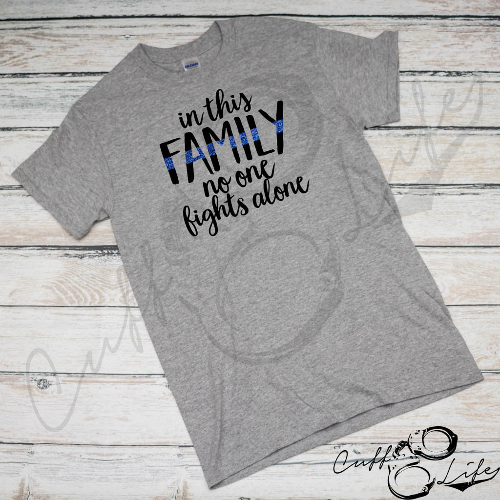 In This Family No One Fights Alone © - Unisex T-Shirt