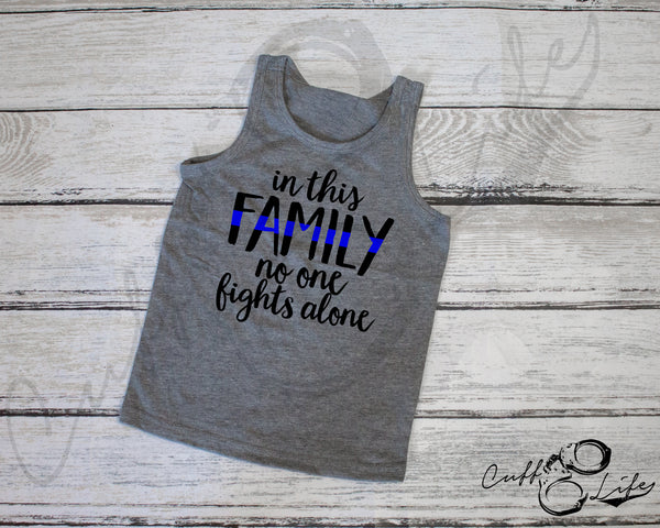 In This Family No One Fights Alone © - Tank Top