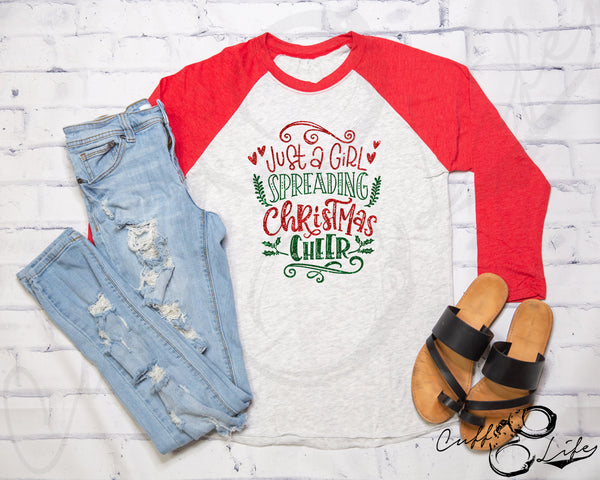 Just A Girl Spreading Christmas Cheer - 3/4 Sleeve Raglan