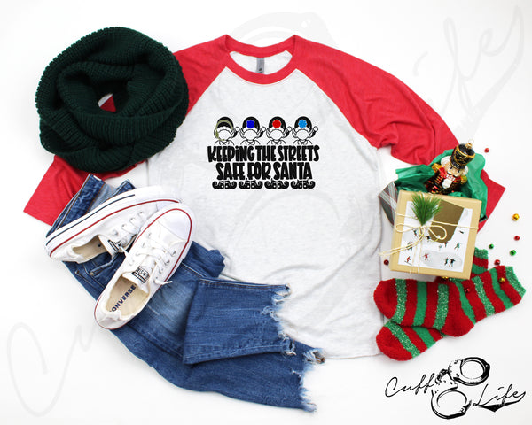 Keeping the Streets Safe for Santa © - 3/4 Sleeve Raglan