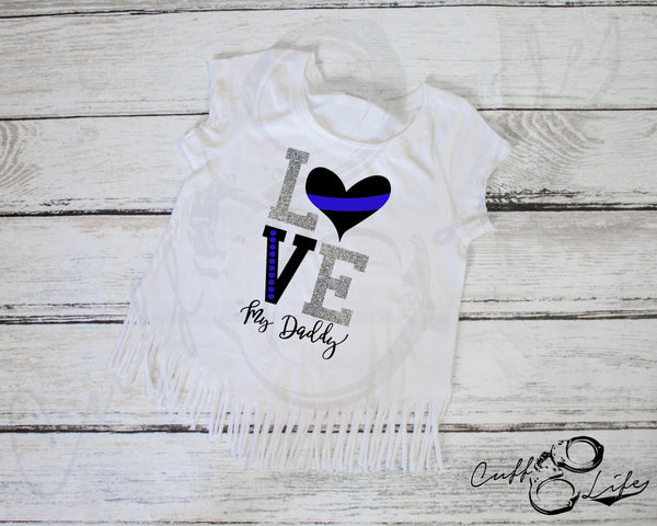 LOVE My Daddy - Fringe Tee