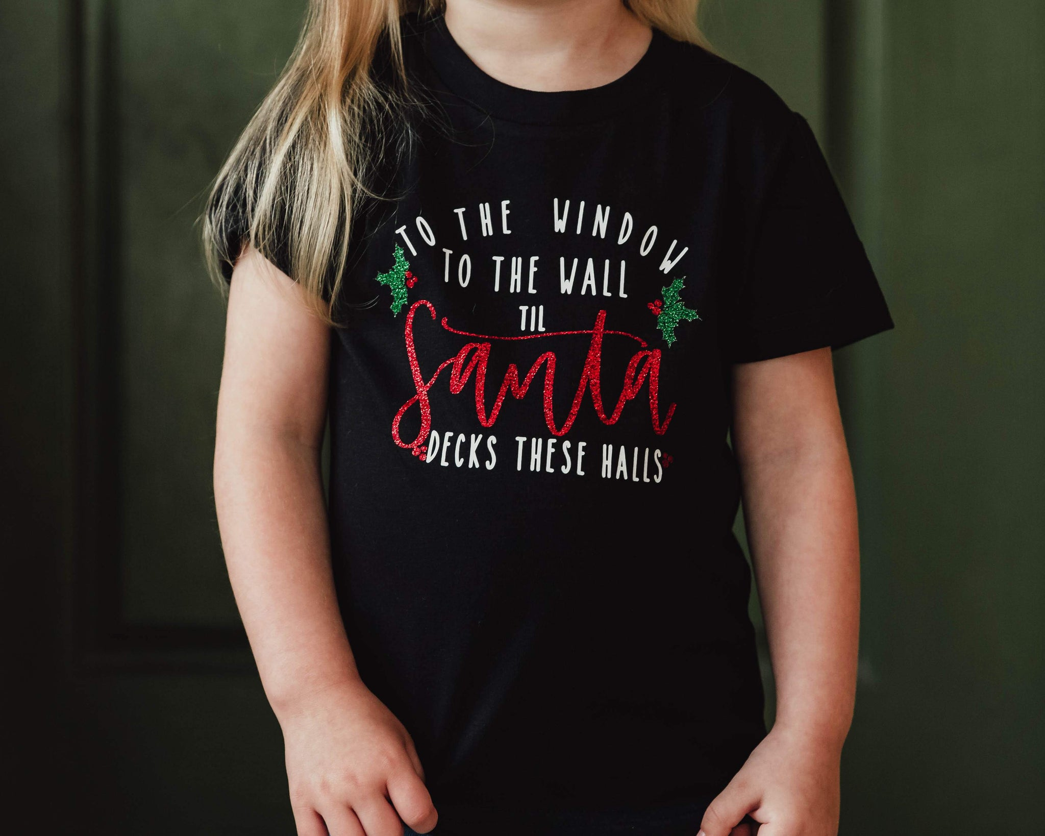 To the Window To the Wall Til Santa Decks These Halls - Toddler/Youth T-Shirt
