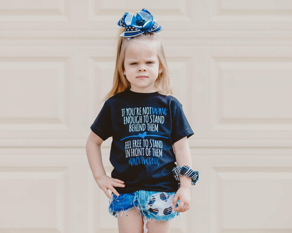 If You're Not Brave Enough - Toddler/Youth T-Shirt