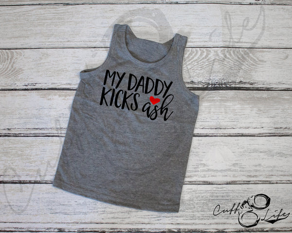 My Daddy Kicks Ash © - Tank Top