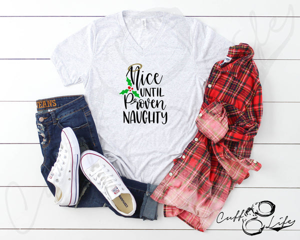 Nice Until Proven Naughty - Boyfriend Fit V-Neck Tee