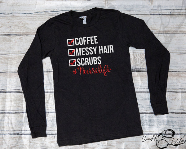#Nurselife - Long Sleeve Tee