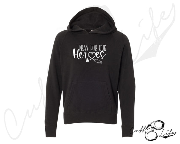Pray For Our Heroes NURSE © - Toddler/Youth Hooded Sweatshirt
