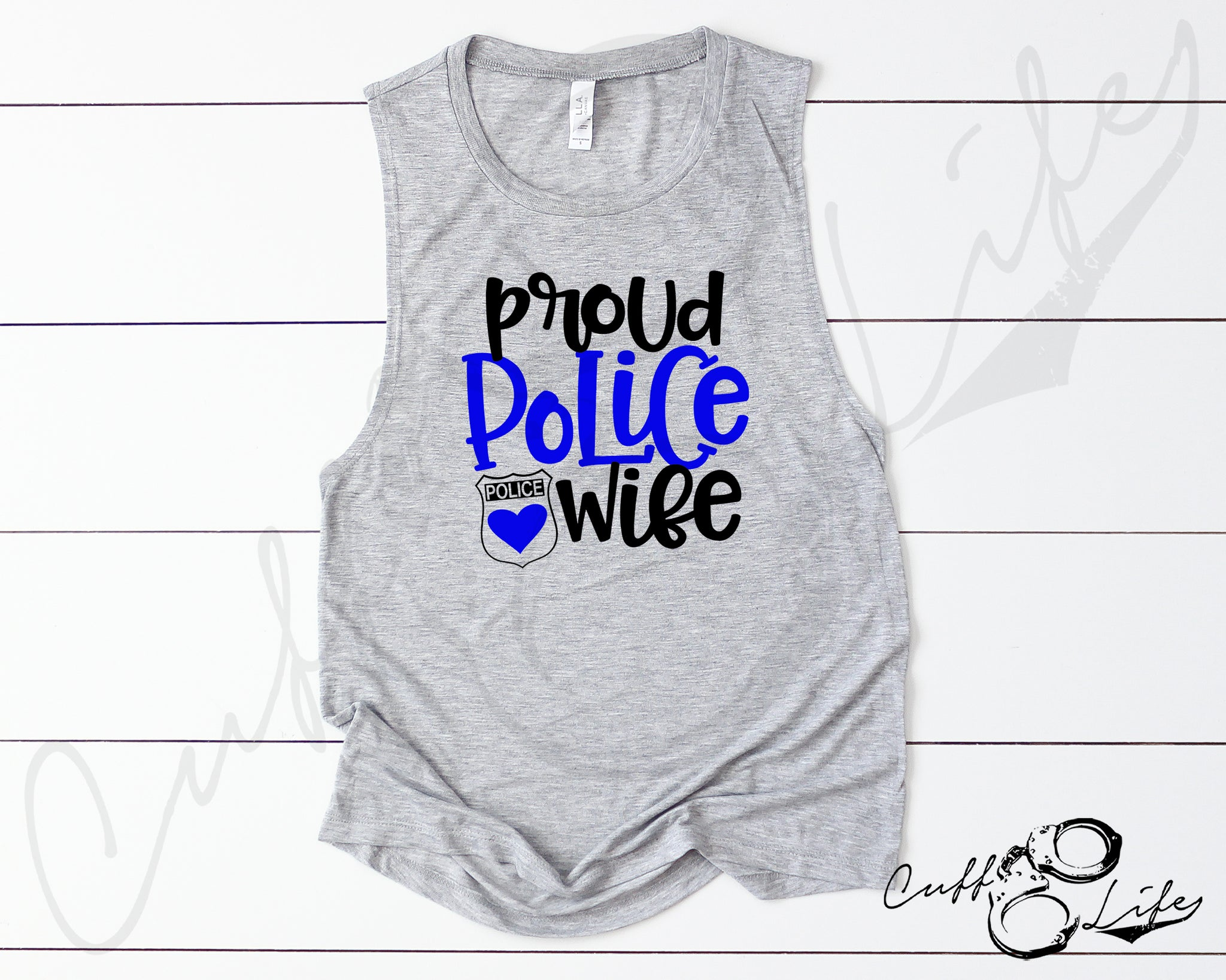 Proud Police Wife - Muscle Tank
