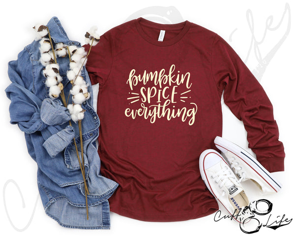 Pumpkin Spice Everything - Long Sleeve Tee