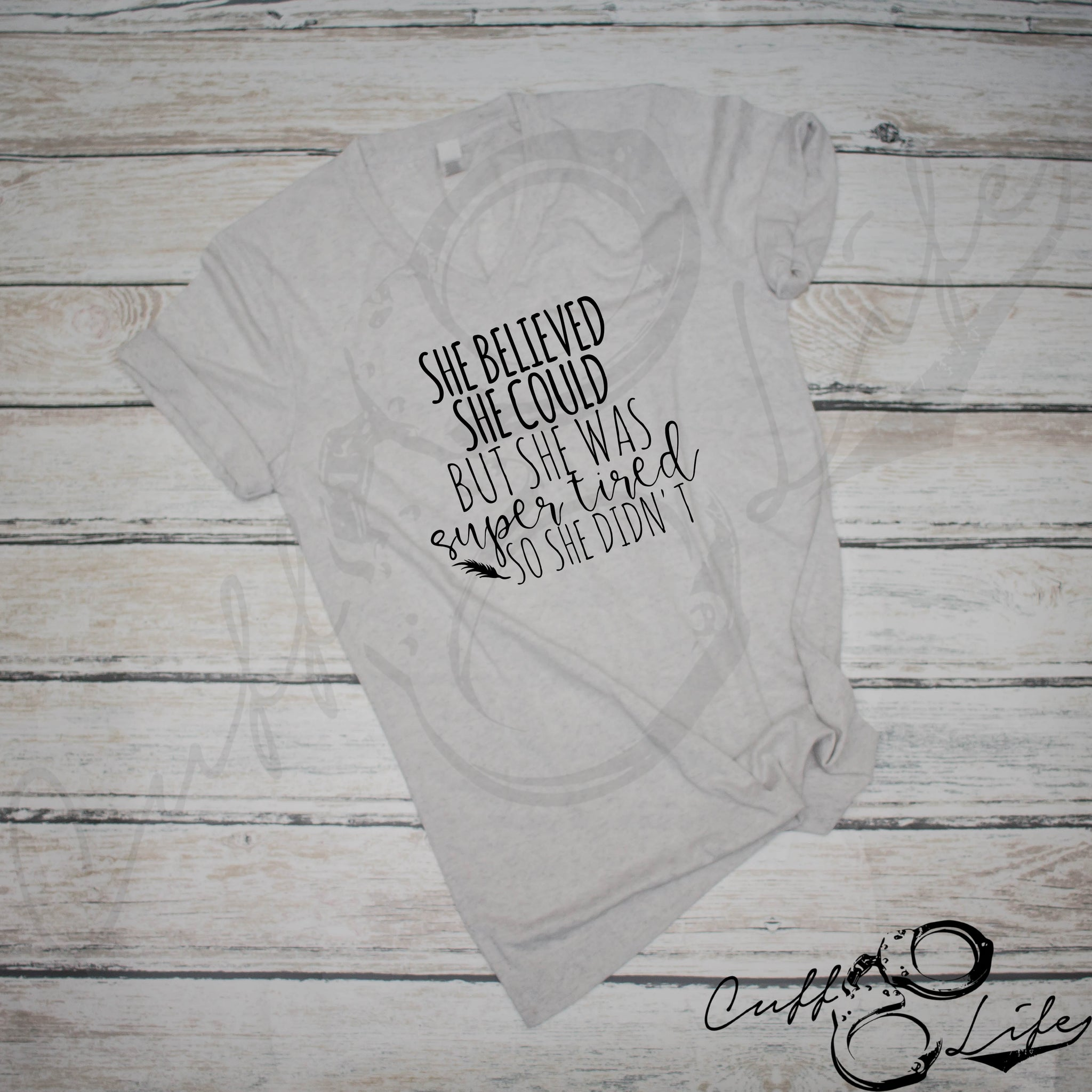 She Believed She Could, But She Was Super Tired - Boyfriend Fit V-Neck Tee