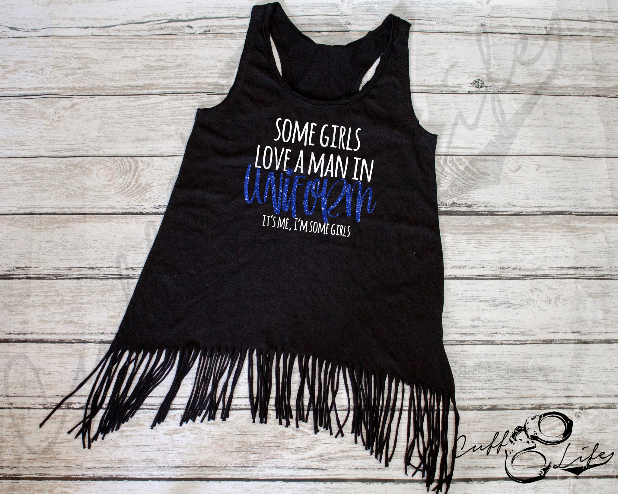 Some Girls Love A Man in Uniform © - Fringe Tank