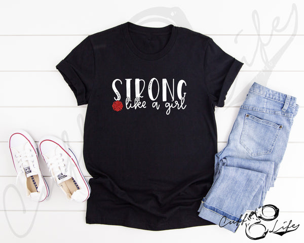 STRONG Like A Girl © - Unisex T-Shirt