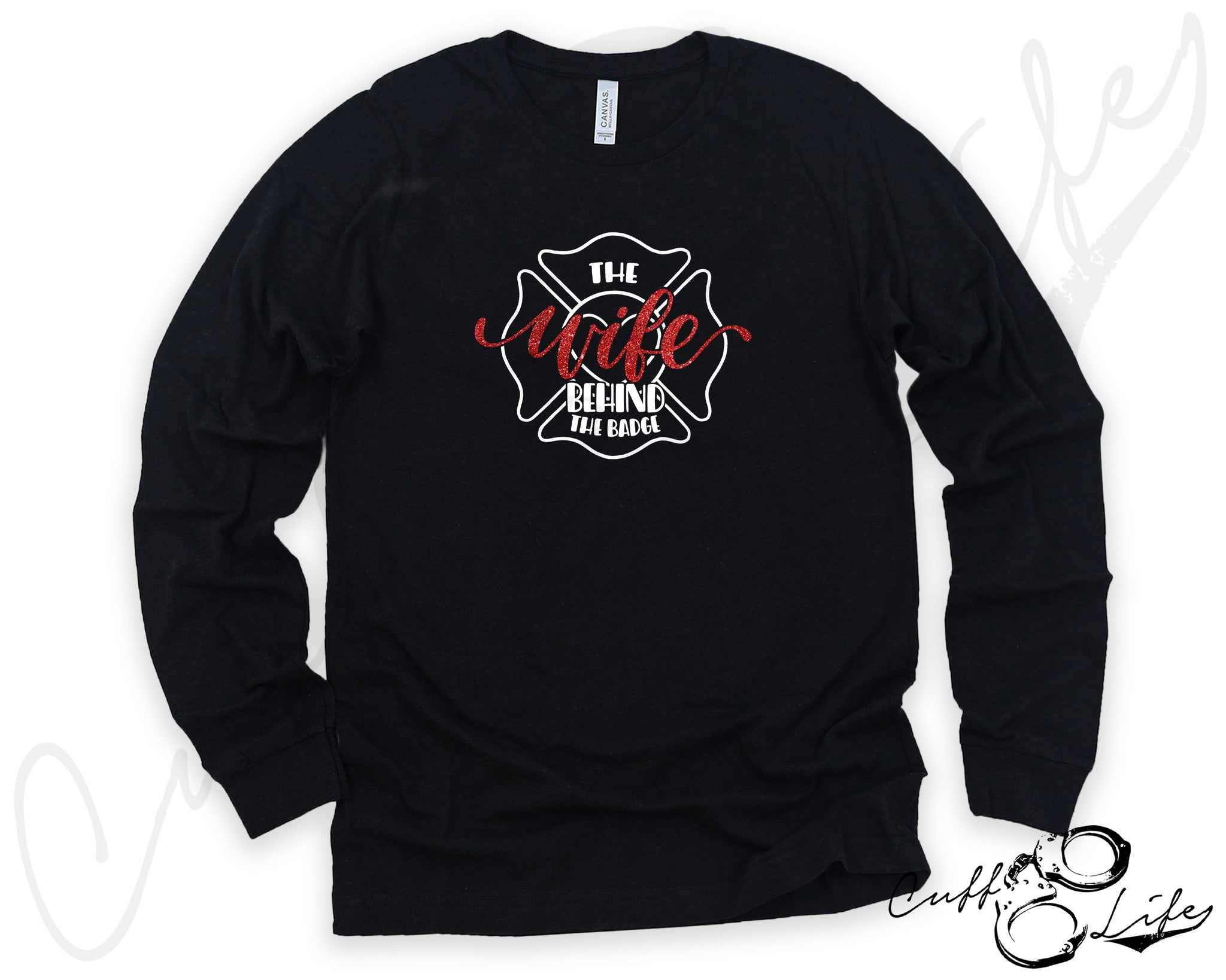 The Wife Behind the Badge - FIRE © - Long Sleeve Tee