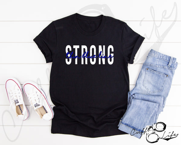 Thin Blue Line STRONG © - Unisex T-Shirt