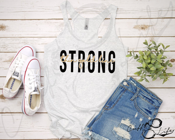Thin Gold Line STRONG - Racerback Tank