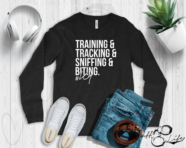 Training Tracking Sniffing & Biting K9 - Long Sleeve Tee