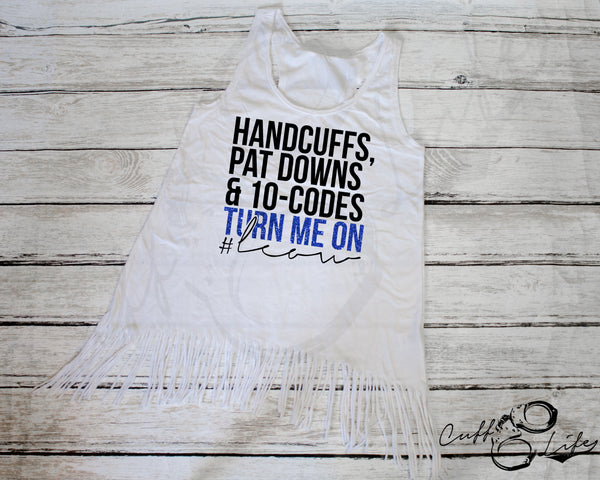 Turn Me On - Fringe Tank