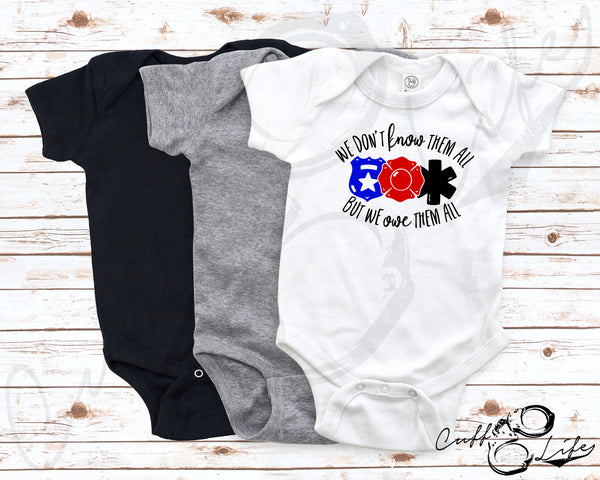 We Don't Know Them All But We Owe Them All - Infant Bodysuit