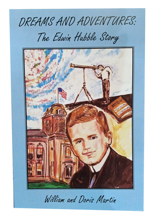Dreams and Adventures: The Edwin Hubble Story [Martin]
